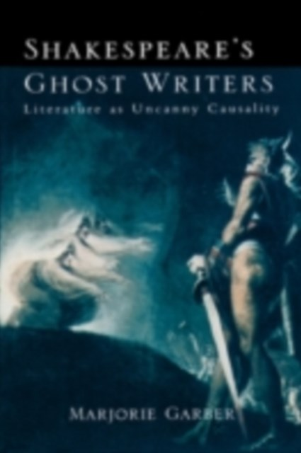 Shakespeare's Ghost Writers