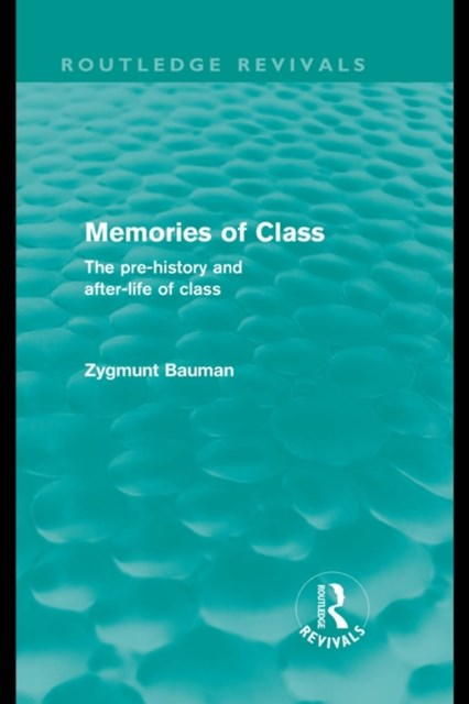Memories of Class (Routledge Revivals)