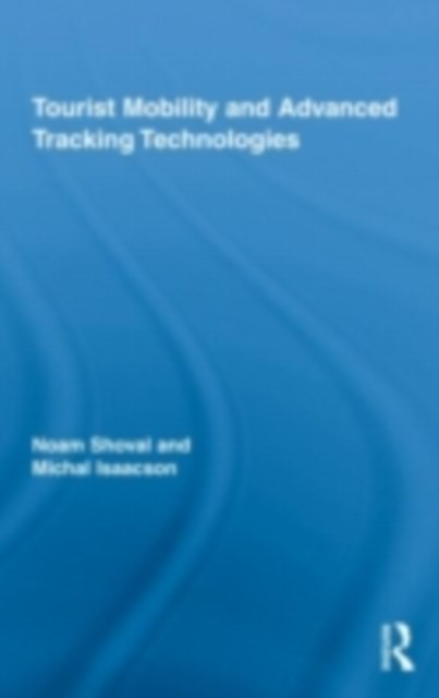 Tourist Mobility and Advanced Tracking Technologies