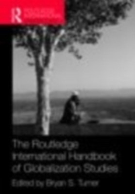 Routledge International Handbook of Globalization Studies