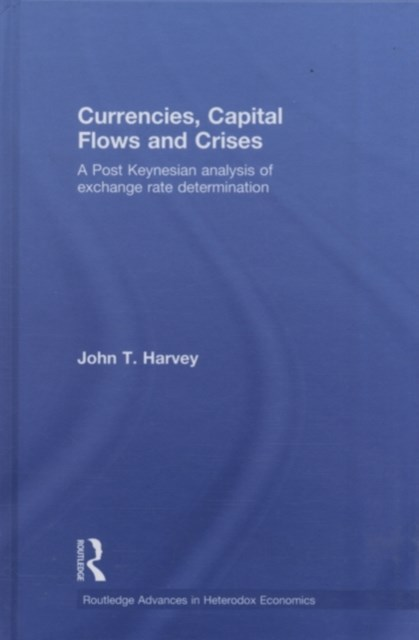 Currencies, Capital Flows and Crises