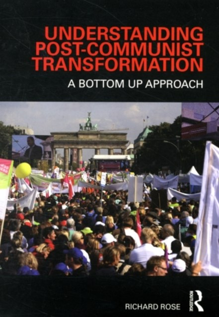 Understanding Post-Communist Transformation