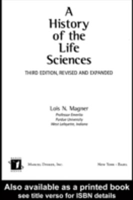 History of the Life Sciences, Revised and Expanded