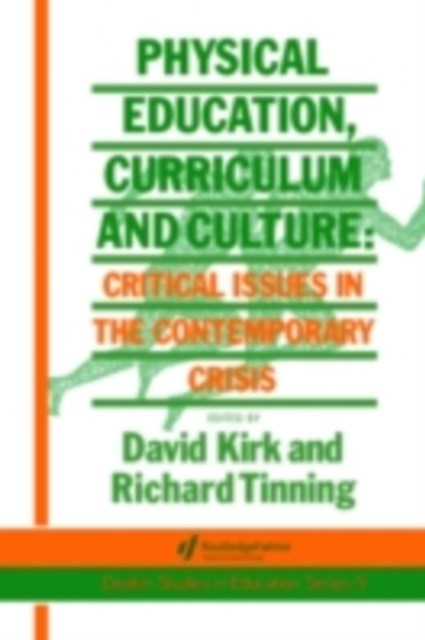 Physical Education, Curriculum And Culture
