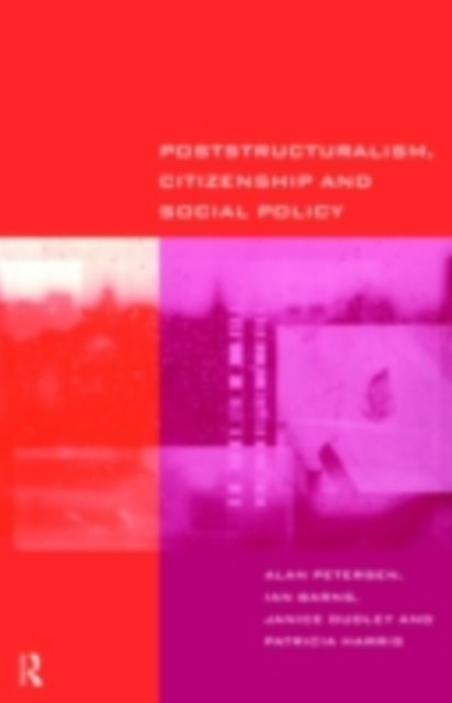 Poststructuralism, Citizenship and Social Policy