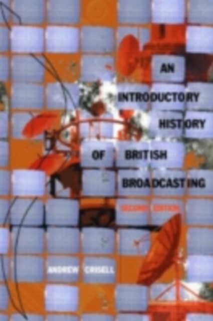 Introductory History of British Broadcasting