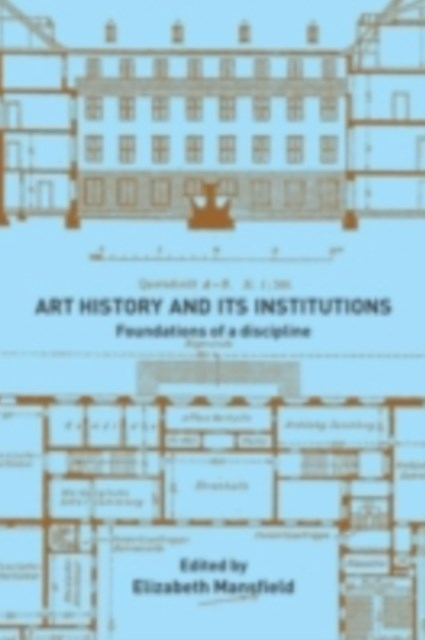 Art History and Its Institutions