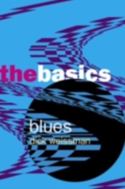 Blues: The Basics