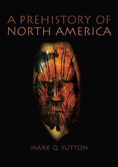 A Prehistory of North America
