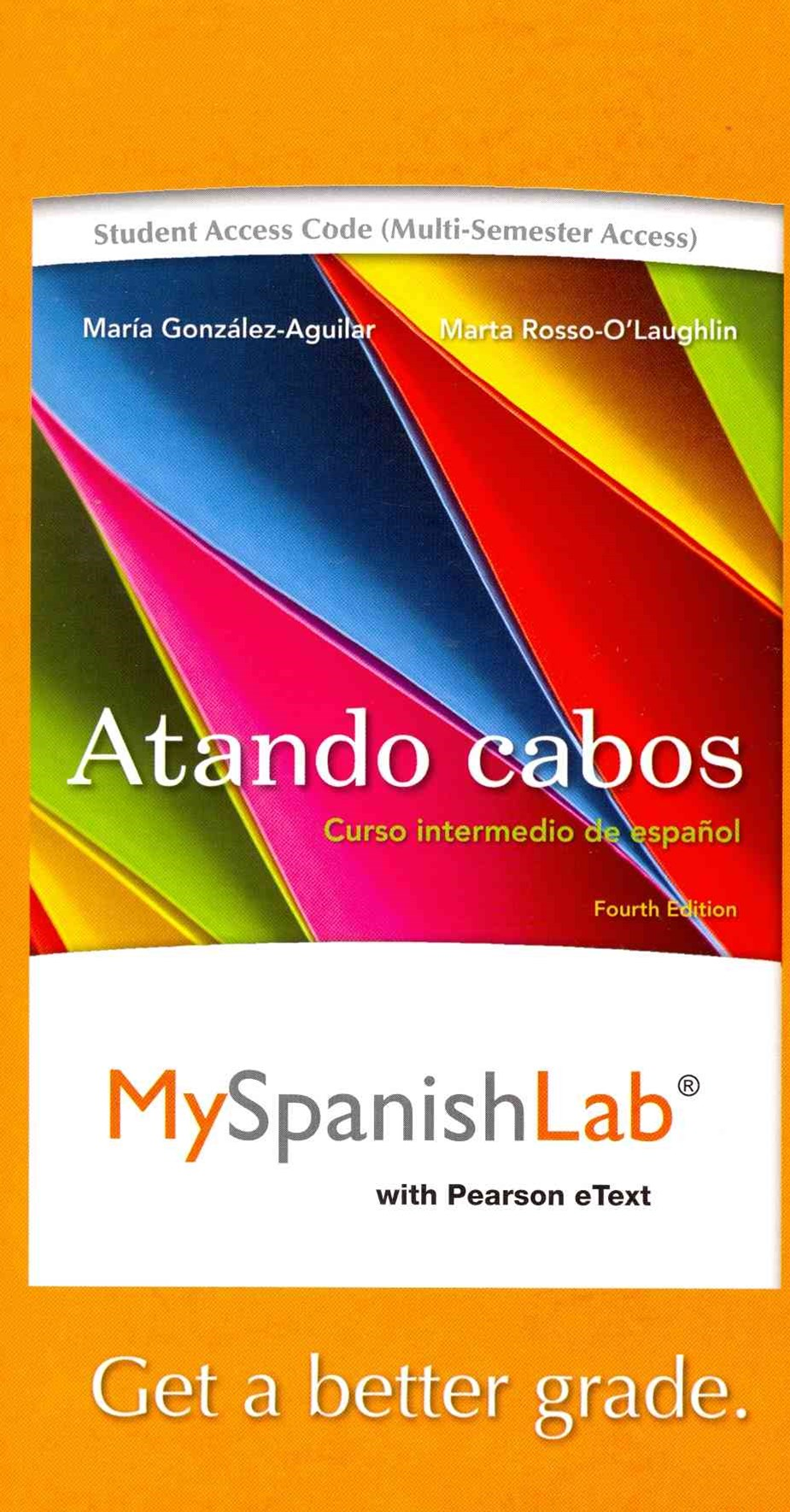 MySpanishLab with Pearson EText -- Access Card -- for Atando Cabos