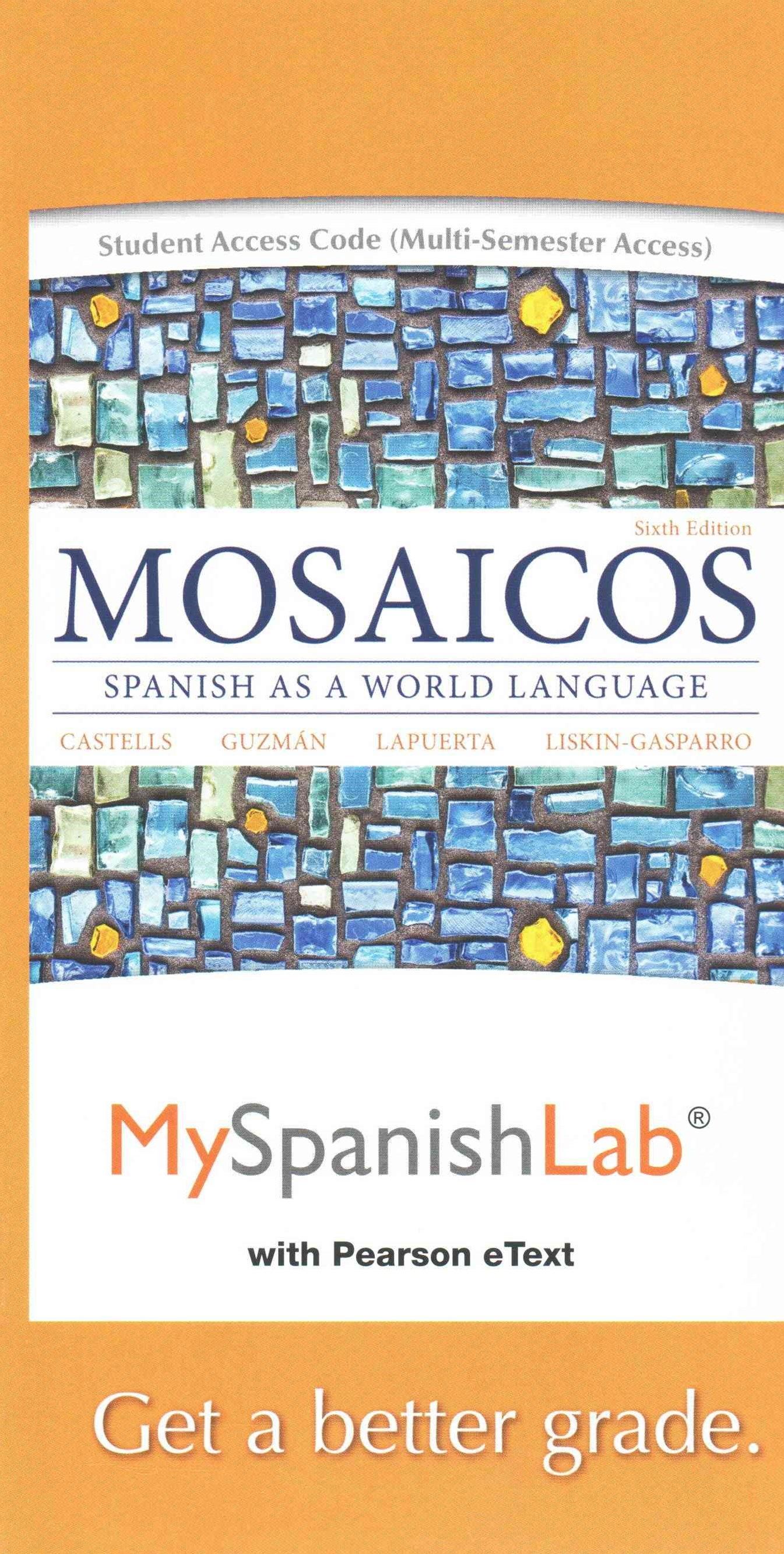 MySpanishLab with Pearson EText -- Access Card -- for Mosaicos