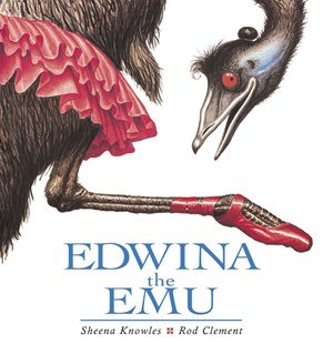Edwina the Emu by S Knowles, R Clement (9780207189142) - PaperBack - Non-Fiction Animals