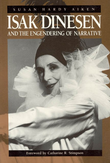 Isak Dinesen and the Engendering of Narrative