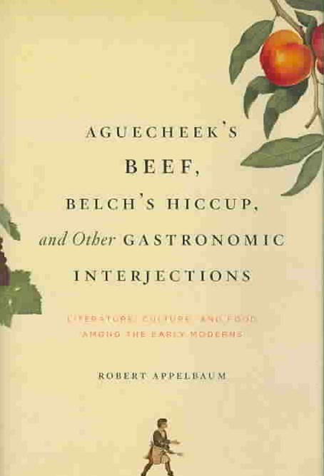 Aguecheek's Beef, Belch's Hiccup, and Other Gastronomic Interjections