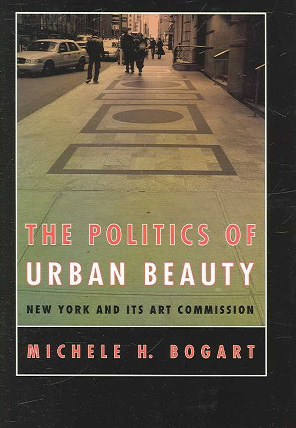 The Politics of Urban Beauty