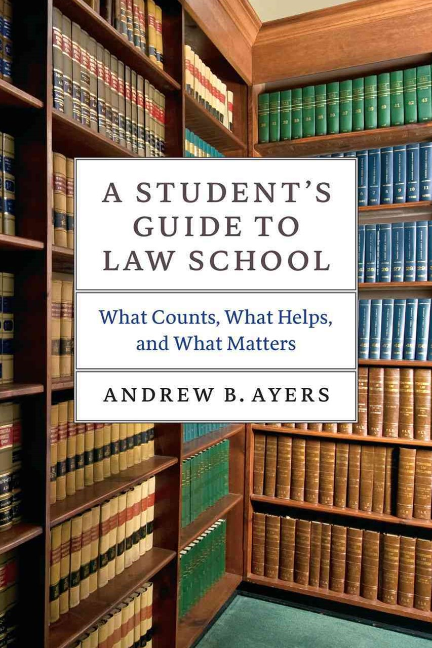Student's Guide to Law School