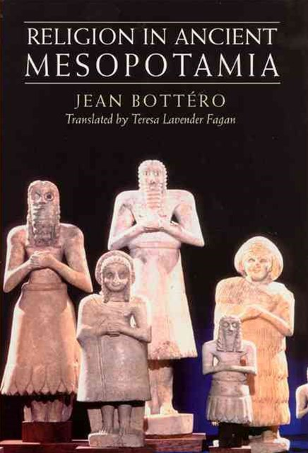 Religion in Ancient Mesopotamia