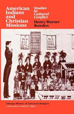 American Indians and Christian Missions