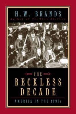 The Reckless Decade