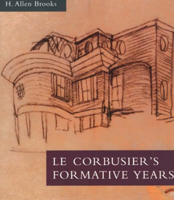 Le Corbusier's Formative Years