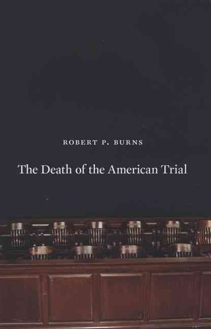 Death of the American Trial