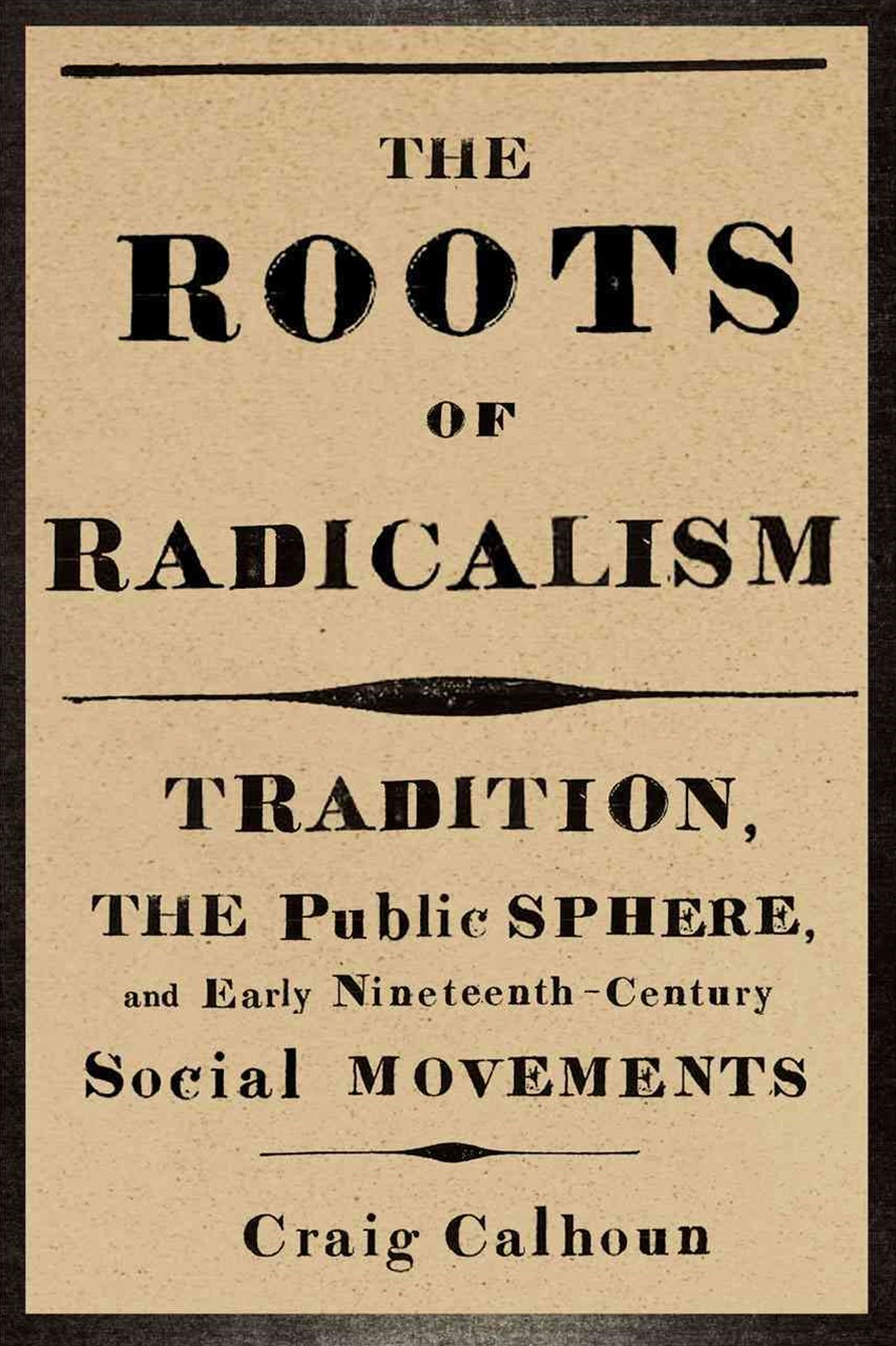 The Roots of Radicalism