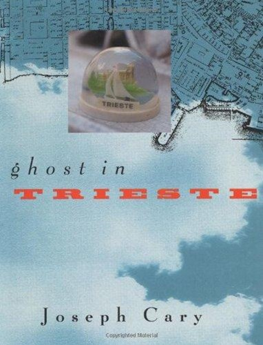 A Ghost in Trieste