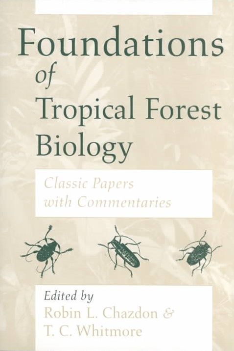 Foundations of Tropical Forest Biology