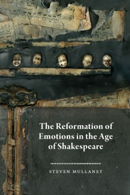 (ebook) The Reformation of Emotions in the Age of Shakespeare
