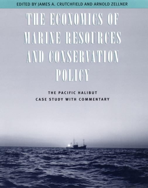 Economics of Marine Resources and Conservation Policy