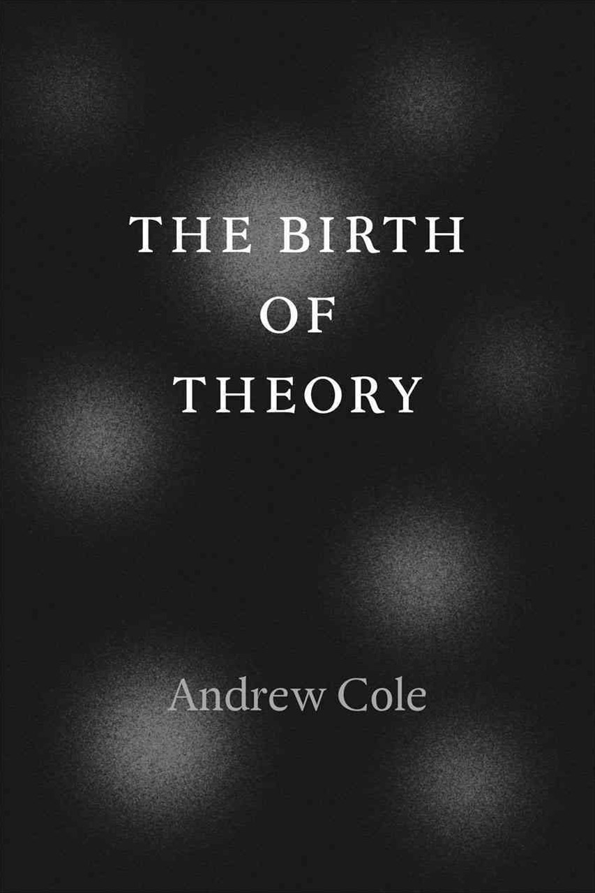 Birth of Theory