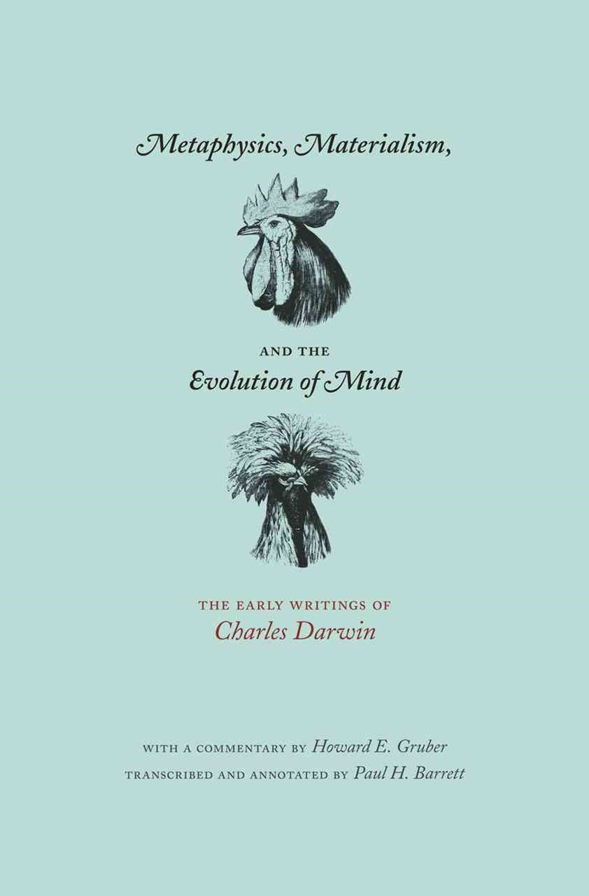 Metaphysics, Materialism, and the Evolution of Mind