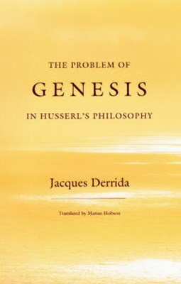 Problem of Genesis in Husserl's Philosophy