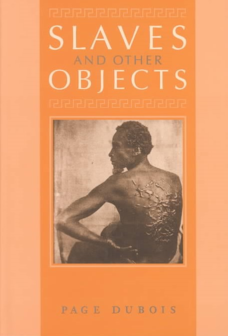 Slaves and Other Objects
