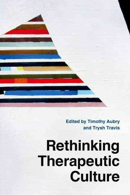 Rethinking Therapeutic Culture