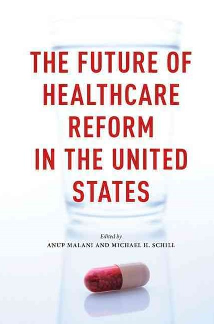 Future of Healthcare Reform in the United States