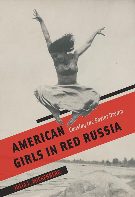 American Girls in Red Russia