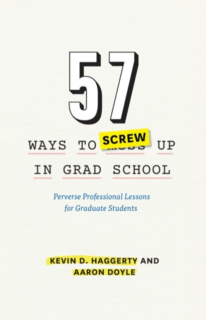 (ebook) 57 Ways to Screw Up in Grad School