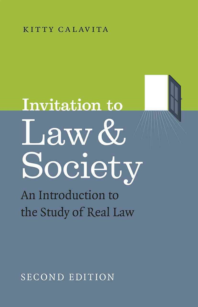 Invitation to Law and Society, 2e - An Introduction to the Study of Real Law