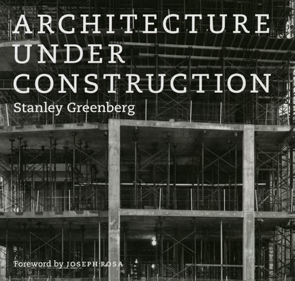 Architecture Under Construction