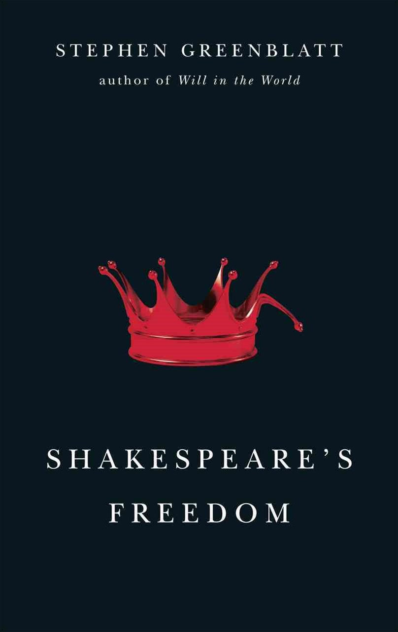 Shakespeare's Freedom