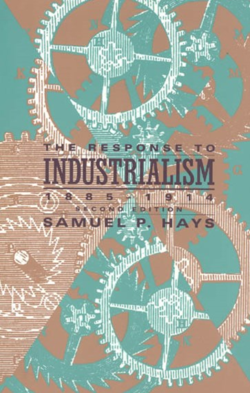 Response to Industrialism, 1885-1913