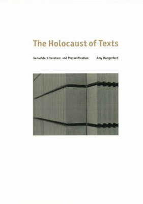 The Holocaust of Texts