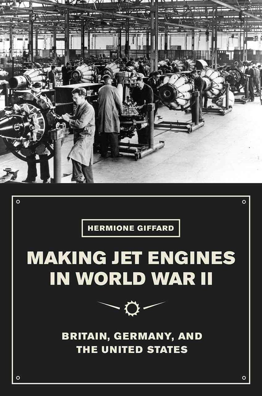 Making Jet Engines in World War II