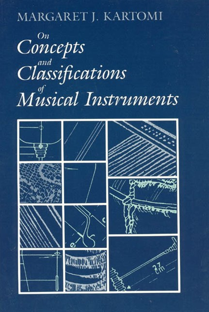 On Concepts and Classifications of Musical Instruments