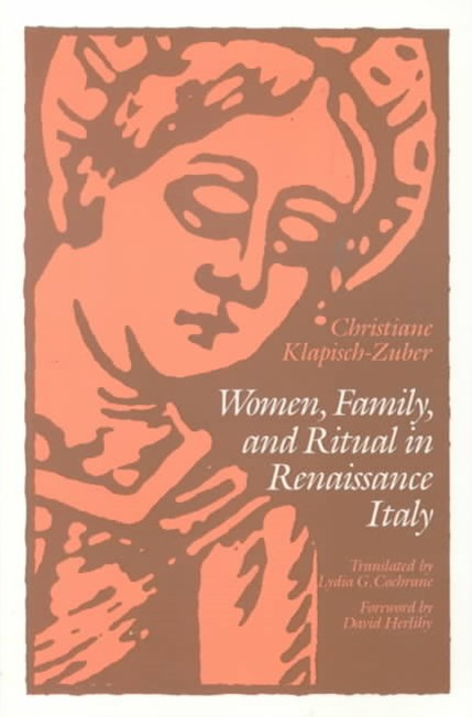 Women, Family and Ritual in Renaissance Italy