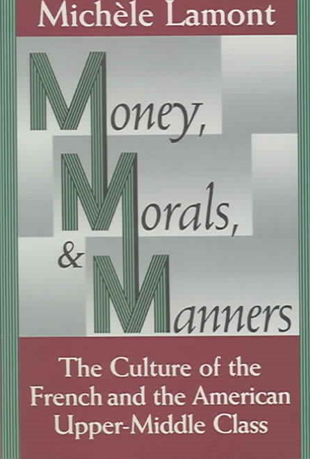Money, Morals and Manners