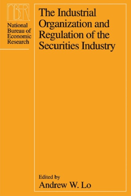 Industrial Organization and Regulation of the Securities Industry