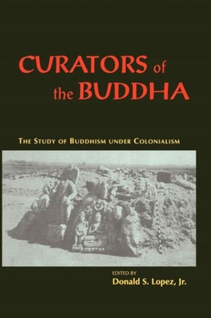 Curators of the Buddha
