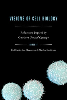 Visions of Cell Biology